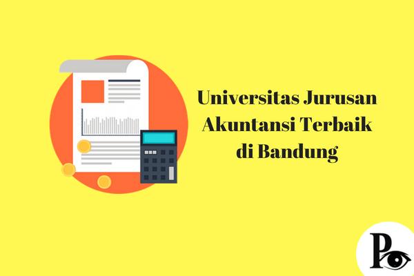 Universitas Jurusan Akuntansi Terbaik di Bandung