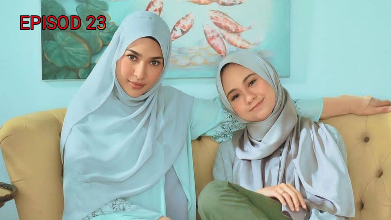 Tonton Drama Tak Sempurna Mencintaimu Episod 23 (Akasia TV3)