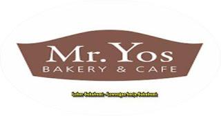 Lowongan Kerja Mr Yos Bakery & Cafe Sukabumi, Bogor & Cianjur