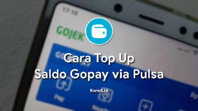 Top Up Gopay Via Pulsa