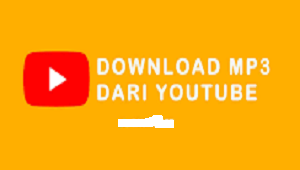 Cara Download MP3 dari YouTube di Android Tanpa Aplikasi