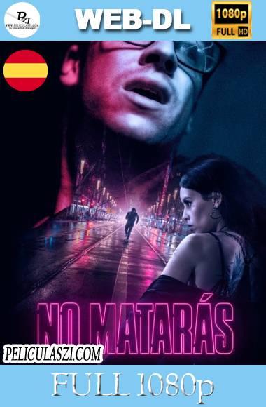 No Matarás (2020) Full HD HMAX WEB-DL 1080p Castellano VIP