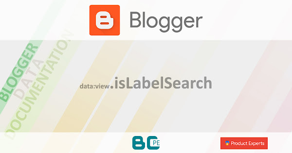 Blogger - data:view.isLabelSearch