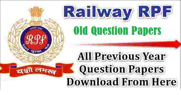 RPF CONSTABLE PREVIOUS YEAR QUESTION PAPERS PDF DOWNLOAD