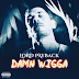 "NYC Hip-Hop Act LORD PAYBACK Drops Brand New Single - ""DAMN WIGGA"""