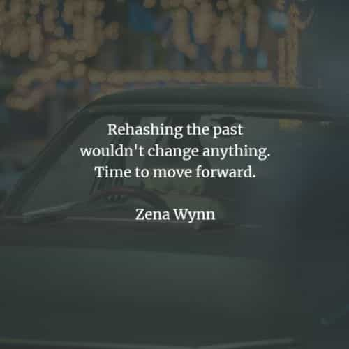 Moving on quotes and Moving forward quotes