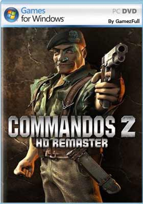 Commandos 2 - HD Remaster PC [Full] Español [MEGA]