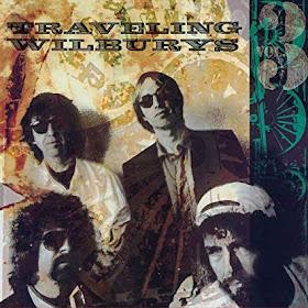 Traveling Wilburys, Volume 3