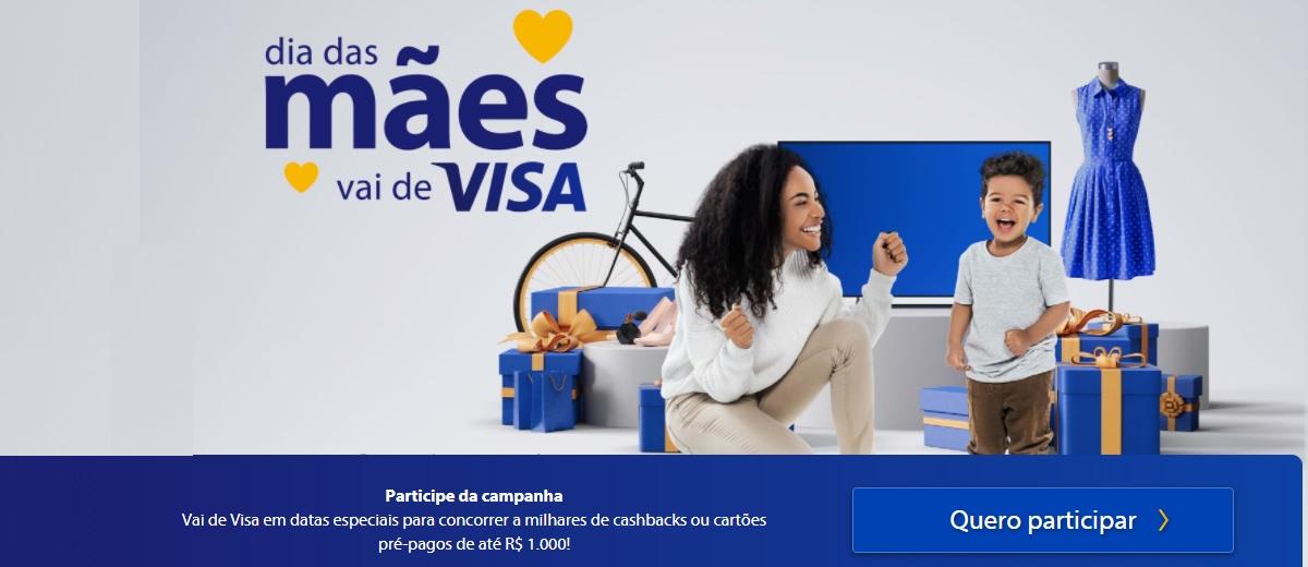 Promoção Cartão Visa Dia das Mães 2021 [Vai de Visa] Até 1 Mil Reais em Prêmios