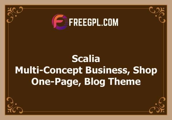 Scalia - Multi-Concept Business, Shop, One-Page, Blog Theme Nulled Download Free