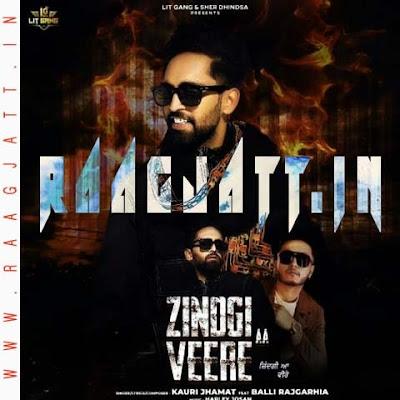 Zindgi Aa Veere by Kauri Jhamat Ft Balli Rajgarhia lyrics