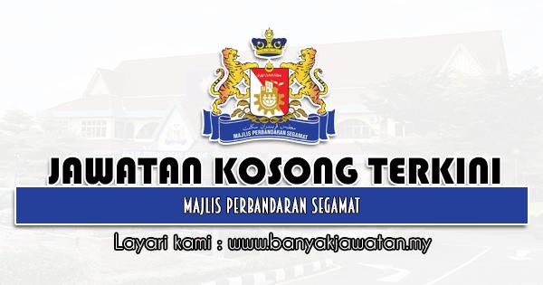 Jawatan Kosong 2021 di Majlis Perbandaran Segamat