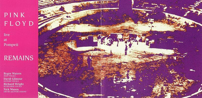 RELIQUARY: Pink Floyd - Live In Pompeii Remains (1971) [SBD