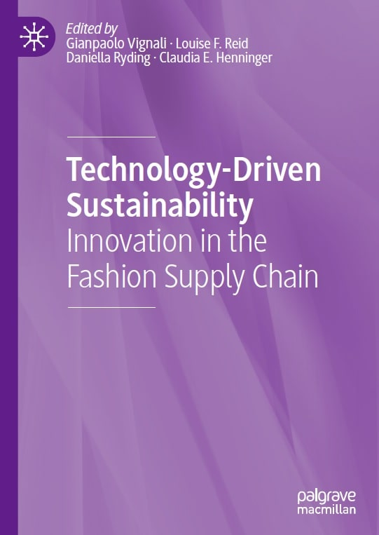 Technology-Driven Sustainability: Innovation in the Fashion Supply Chain