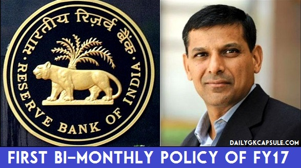 Review Of RBI First Bi-monthly Policy Of FY17 CRR SLR Repo Rate
