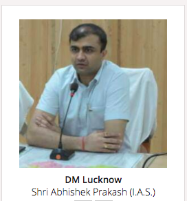 District magistrate of Lucknow ,Abhisekh prakash IAS