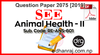 Animal-Health-II-Question-Paper-2075-2019-RE-ANS601-SEE-DOWNLOAD