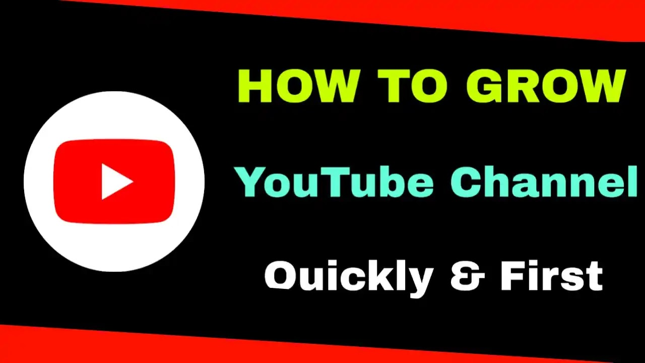 YouTube Channel grow, how to grow youtube channel, youtube channel grow