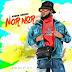 Broda Shaggi – Nor Nor | Download Music