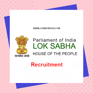 Lok Sabha Recruitment 2020 for Security Assistant