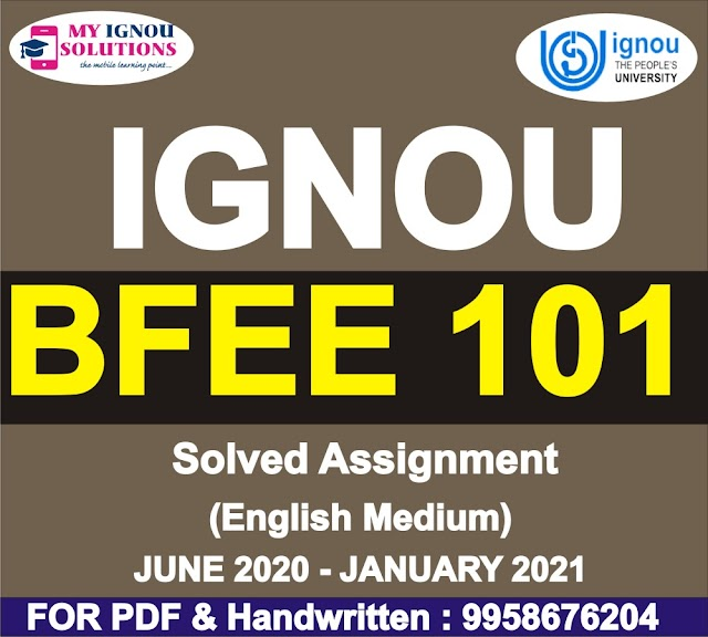 BFEE 101 Solved Assignment 2020-21