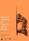 SALONUL NAŢIONAL DE PLASTICĂ MICĂ BRĂILA Ediţia a XXI-a 29 februarie – 8 aprilie 2020