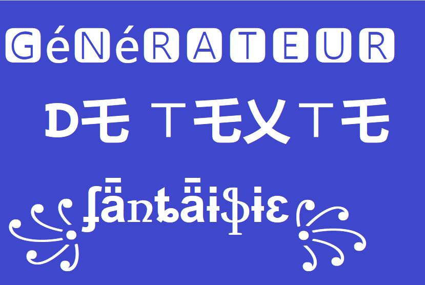 générateur de texte fantaisie