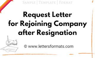 request letter for rejoining company after resignation
