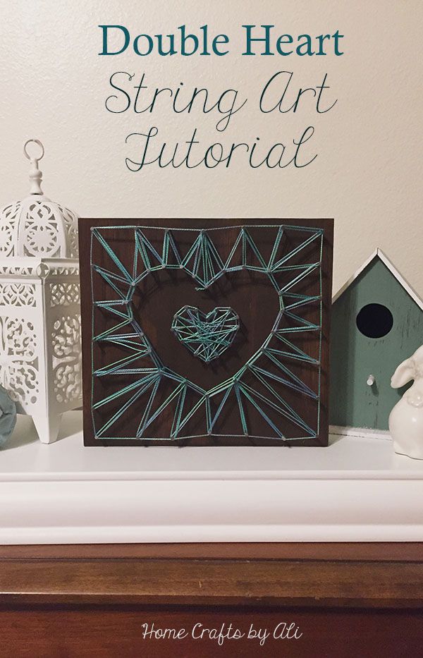 Easy Step-by-Step craft tutorial to make your own double-heart string art project