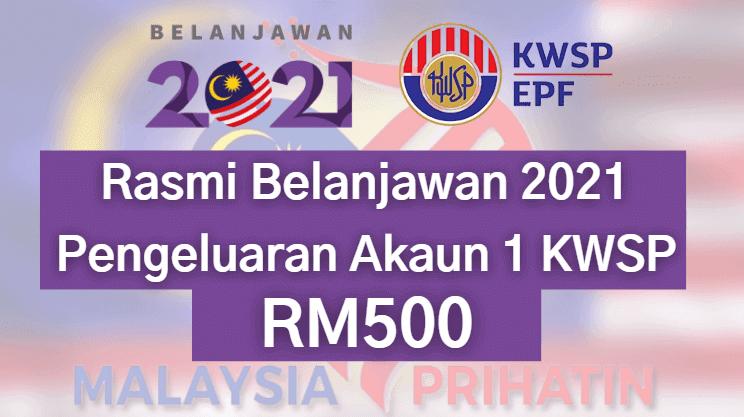 [TERKINI] Pengeluaran Akaun 1 KWSP RM500 Sebulan Selama 12 Bulan