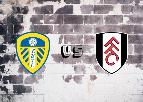 Leeds United vs Fulham  Resumen
