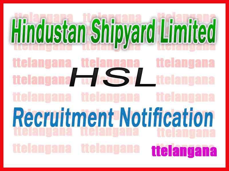 Hindustan Shipyard Limited HSL Recruitment Notification