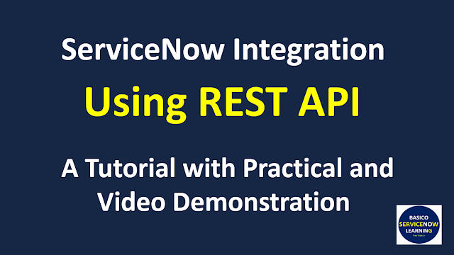 servicenow integration using rest api,servicenow integration,servicenow tutorial,servicenow training