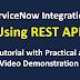 Tutorial : ServiceNow Integration Using Rest API   Rest Integration