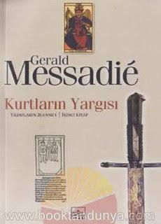 Gerald Messadie - Yıldızların Jeanne'i #2 Kurtların Yazgısı