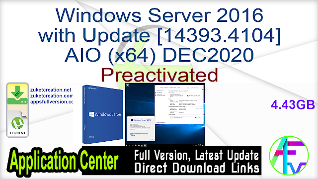 Windows Server 2016 with Update [14393.4104] AIO (x64) DEC2020 Preactivated