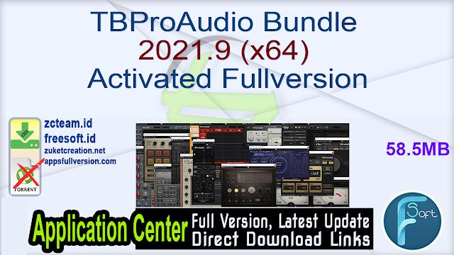 TBProAudio Bundle 2021.9 (x64) Activated Fullversion