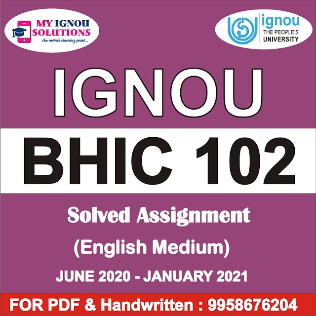 BHIC 102 Solved Assignment 2020-21