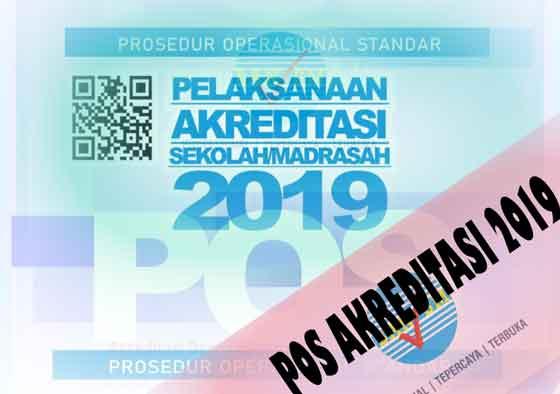 pelaksanaan operasional standart pelaksanaan akreditasi sekolah/madrasah 2019