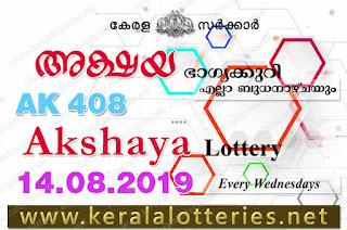 KeralaLotteries.net, akshaya today result: 14-08-2019 Akshaya lottery ak-408, kerala lottery result 14-08-2019, akshaya lottery results, kerala lottery result today akshaya, akshaya lottery result, kerala lottery result akshaya today, kerala lottery akshaya today result, akshaya kerala lottery result, akshaya lottery ak.408 results 14-08-2019, akshaya lottery ak 408, live akshaya lottery ak-408, akshaya lottery, kerala lottery today result akshaya, akshaya lottery (ak-408) 14/08/2019, today akshaya lottery result, akshaya lottery today result, akshaya lottery results today, today kerala lottery result akshaya, kerala lottery results today akshaya 14 08 19, akshaya lottery today, today lottery result akshaya 14-08-19, akshaya lottery result today 14.08.2019, kerala lottery result live, kerala lottery bumper result, kerala lottery result yesterday, kerala lottery result today, kerala online lottery results, kerala lottery draw, kerala lottery results, kerala state lottery today, kerala lottare, kerala lottery result, lottery today, kerala lottery today draw result, kerala lottery online purchase, kerala lottery, kl result,  yesterday lottery results, lotteries results, keralalotteries, kerala lottery, keralalotteryresult, kerala lottery result, kerala lottery result live, kerala lottery today, kerala lottery result today, kerala lottery results today, today kerala lottery result, kerala lottery ticket pictures, kerala samsthana bhagyakuri,
