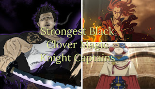 Strongest Black Clover Magic Knight Captains