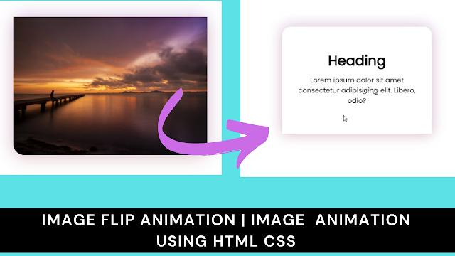 Image Flip Animation | Image  Animation using html css