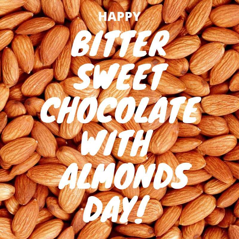 National Bittersweet Chocolate with Almonds Day Wishes for Whatsapp
