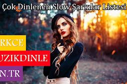 2019 En Çok Dinlenen Türkçe Slow Şarkılar Listesi Dinle