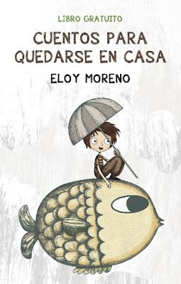 https://eloymoreno.com/wp-content/uploads/2020/03/CUENTOSCASA.pdf