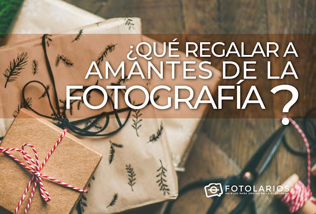 Qué regalar a amantes de la Fotografía