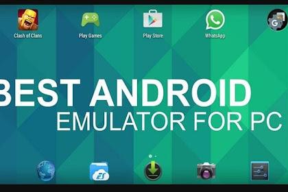 [LENGKAP] Emulator Android Ringan Untuk PC Download Gratis