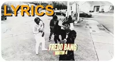 Fredo-Bang-Waitin-4-Lyrics