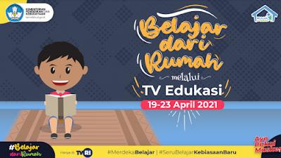 Panduan BDR TVRI dan TV Edukasi Minggu Ke-16 (19-23 April 2021)