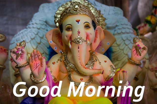 Good Morning Ganesh ji